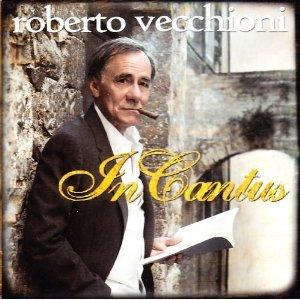 ROBERTO VECCHIONI - IN CANTUS (CD)