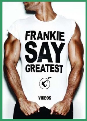 FRANKIE GOES TO HOLLYWOOD - GREATEST VIDEOS (DVD)