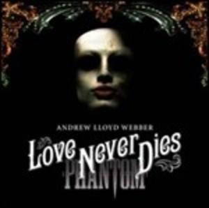LOVE NEVER DIES PHANTOM -2CD (CD)