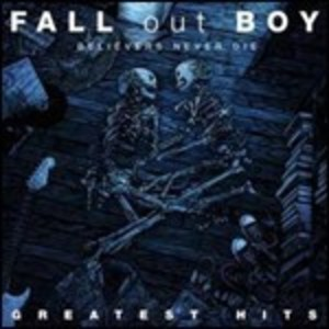 FALL OUT BOY - BELIEVERS NEVER DIE. GREATEST HITS -CD+DVD (CD)