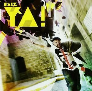 RAIZ - YA! * (CD)