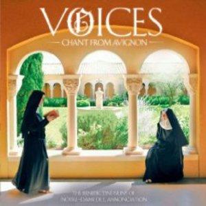 VOICES. CHANT FROM AVIGNON -SUORE DI NOTRE-DAME DE L'ANNONCIATIO