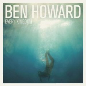 BEN HOWARD - EVERY KINGDOM (CD)