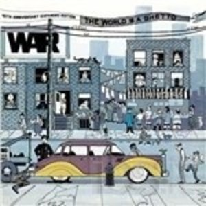 WAR - THE WORLD IS A GHETTO (CD)