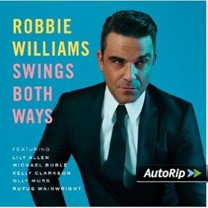 ROBBIE WILLIAMS - SWINGS BOTH WAYS (CD)