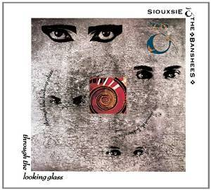 SIOUXSIE AND THE BANSHEES - THROUGH THE LOOKING GLASS (CD)