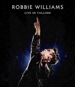 ROBBIE WILLIAMS - LIVE IN TALLIN