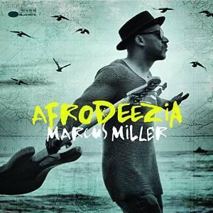 MARCUS MILLER - AFRODEEZIA (CD)