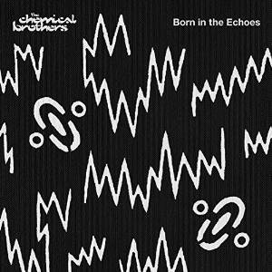 CHEMICAL BROTHERS - BORN IN THE ECHOE -11TR (CD)