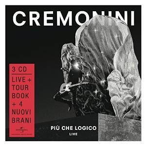 CESARE CREMONINI - PIU' CHE LOGICO LIVE -3CD+BOOK (CD)