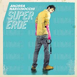ANDREA NARDINOCCHI - SUPEREROE (CD)