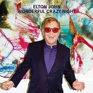 ELTON JOHN - WONDERFUL CRAZY NIGHT (LP)