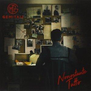 GEMITAIZ - NONOSTANTE TUTTO (CD)