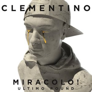 CLEMENTINO - MIRACOLO ULTIMO ROUND! -SANREMO 2016 -2CD (CD)