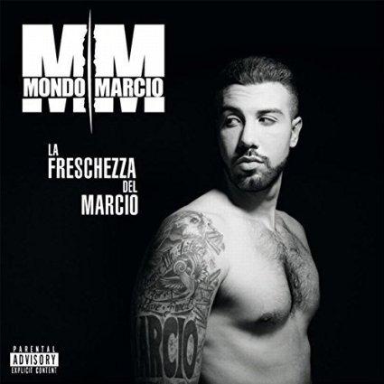 MONDO MARCIO - LA FRESCHEZZA DEL MARCIO (CD)