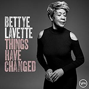 BETTYE LAVETTE - THINGS HAVE CHANGED (CD)