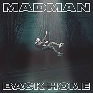 MADMAN - BACK HOME (CD + BOOKLET POSTER) (CD)