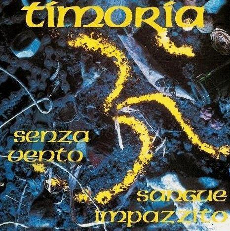 """TIMORIA - SENZA VENTO/SANGUE IMPAZZITO (7"""" NUMERATO) (RSD 2018) (LP)"""
