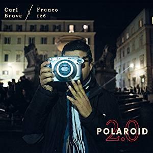 CARL BRAVE X FRANCO 126 - POLAROID 2.0 (LP)