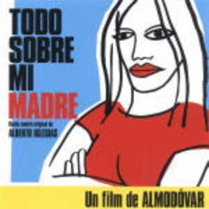 TODO SOBRE MI MADRE -TUTTO SU MIA MADRE (CD)