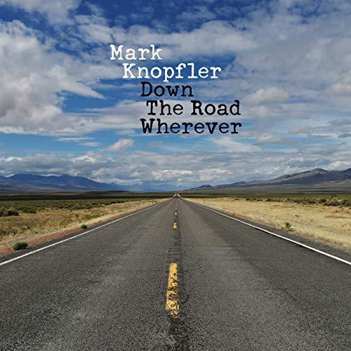 MARK KNOPFLER - DOWN THE ROAD WHEREVER (CD)
