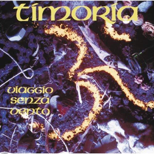 TIMORIA - VIAGGIO SENZA VENTO 25 ANNIVERSARY (2 CD) (CD)