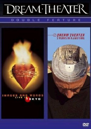 DREAM THEATER -IMAGES AND WORDS LIVE IN TOKYO + 5 YEARS IN A LIVE TIME (DVD)
