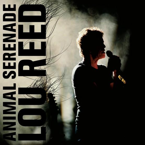 LOU REED - ANIMAL SERENADE (3 LP) (RSD 2018) (LP)