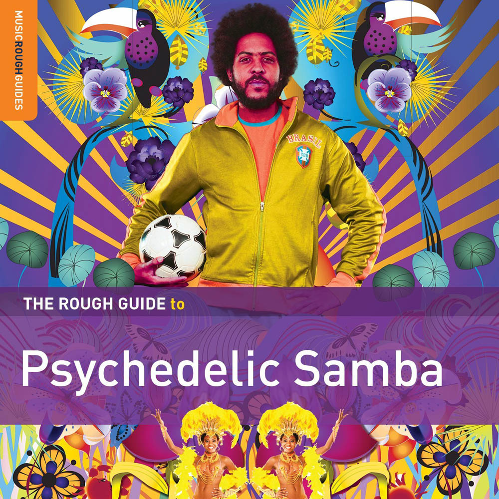 ROUGH GUIDE TO PSYCHEDELIC SAMBA (THE) (CD)