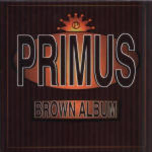 BROWN ALBUM PRIMUS (CD)