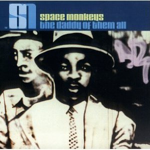 SPACE MONKEYS - THE DADDY OF THEM ALL (CD)