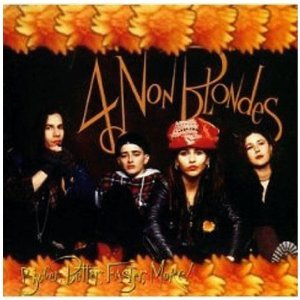 4 NON BLONDES - BIGGER BETTER FASTER MORE! (CD)
