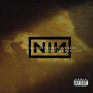 NINE INCH NAILS - AND ALL THAT COULD HAVE BEEN LIVE (CD)