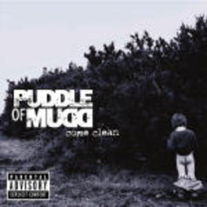 PUDDLE OF MUDD - COME CLEAN (CD)