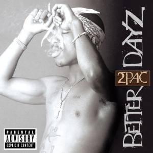 2PAC - BETTER DAYZ -2CD (CD)