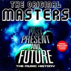 THE ORIGINAL MASTERS - FROM THE PAST PRESENT AND FUTURE (CD)