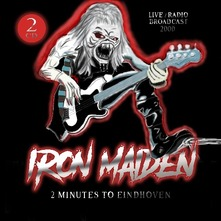 IRON MAIDEN - 2 MINUTES TO EINDHOVEN 2CD (CD)