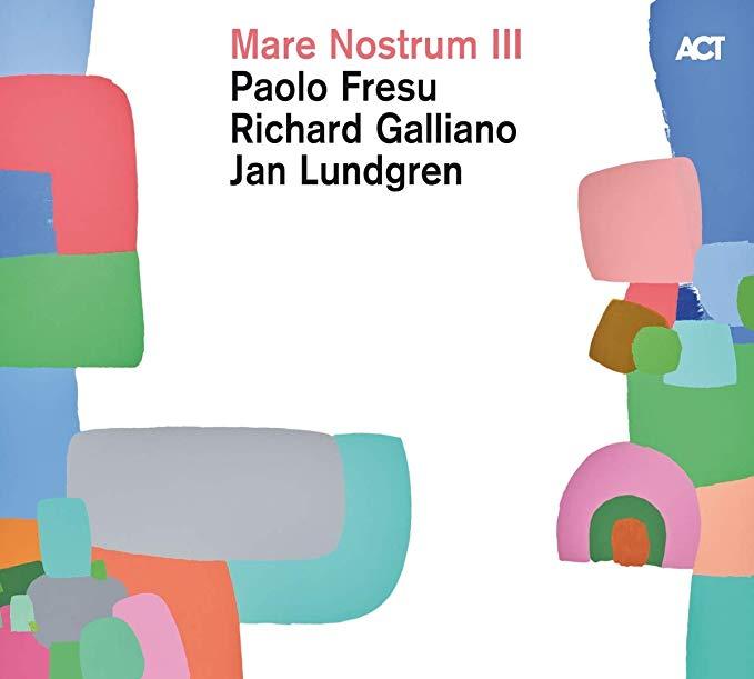 FRESU / GALLIANO / LUNDGREN - MARE NOSTRUM III (CD)