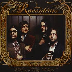 RACONTEURS - BROKEN BOY SOLDIERS (CD)