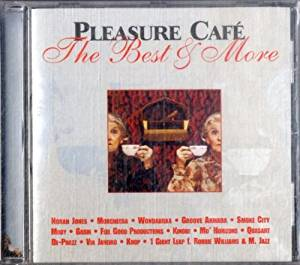 PLEASURE CAFE' - THE BEST & MORE (CD)