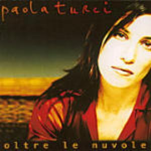 PAOLA TURCI - OLTRE LE NUVOLE (CD)