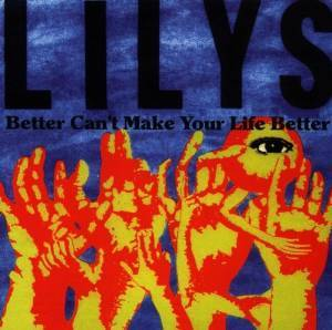 LILYS - BETTER CAN'T MAKE YOUR LIFE BETTER (CD)