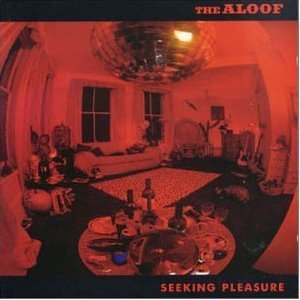 ALOOF - SEEKING PLEASURE (CD)