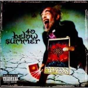 40 BELOW SUMMER - INVITATION TO THE DANCE (CD)