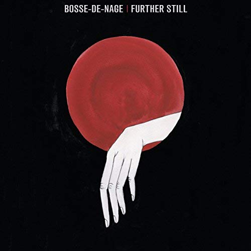 BOSSE-DE-NAGE - FURTHER STILL (CD)