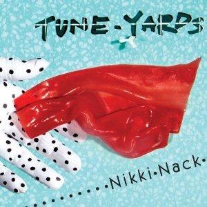 TUNE-YARDS - NIKKI NACK -D.P. (CD)