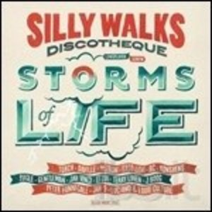 GOOD TO GO - SILLY WALKS DISCOTHEQUE. STORMS OF LIFE (CD)