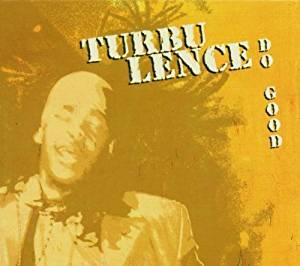 TURBULENCE - DO GOOD (CD)