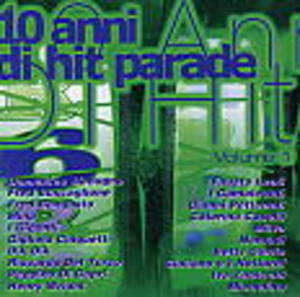 10 ANNI DI HIT PARADE VOL.1 (CD)