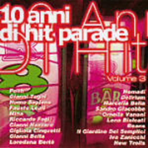 10 ANNI DI HIT PARADE VOL.3 (CD)